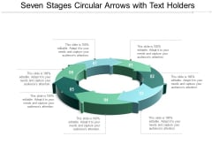 Seven Stages Circular Arrows With Text Holders Ppt Powerpoint Presentation Summary Layout Ideas