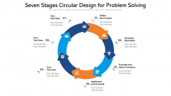 Seven Stages Circular Design For Problem Solving Ppt PowerPoint Presentation Gallery Rules PDF
