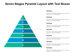 Seven Stages Pyramid Layout With Text Boxes Ppt PowerPoint Presentation Layouts Slideshow PDF