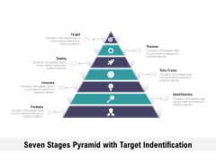Seven Stages Pyramid With Target Indentification Ppt PowerPoint Presentation Infographic Template Background PDF