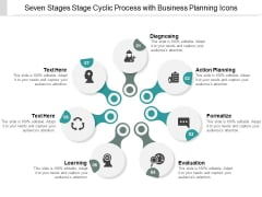 Seven Stages Stage Cyclic Process With Business Planning Icons Ppt Powerpoint Presentation Infographics Microsoft