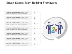 Seven Stages Team Building Framework Ppt PowerPoint Presentation Styles Infographic Template PDF