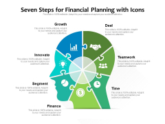 Seven Steps For Financial Planning With Icons Ppt PowerPoint Presentation Gallery Slide PDF