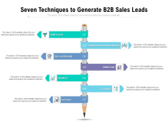 Seven Techniques To Generate B2B Sales Leads Ppt PowerPoint Presentation Ideas Topics PDF