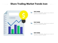 Share Trading Market Trends Icon Ppt PowerPoint Presentation Ideas Infographics PDF