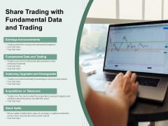 Share Trading With Fundamental Data And Trading Ppt PowerPoint Presentation Ideas Template PDF