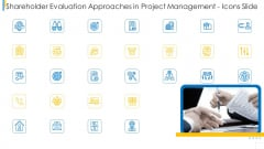 Shareholder Evaluation Approaches In Project Management Icons Slide Infographics PDF