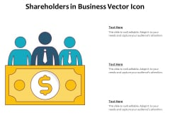 Shareholders In Business Vector Icon Ppt PowerPoint Presentation File Show PDF