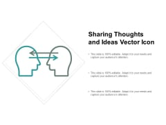 Sharing Thoughts And Ideas Vector Icon Ppt PowerPoint Presentation Outline Layouts