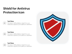 Shield For Antivirus Protection Icon Ppt PowerPoint Presentation File Tips PDF