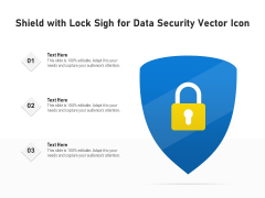 Shield With Lock Sigh For Data Security Vector Icon Ppt PowerPoint Presentation File Samples PDF
