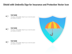 Shield With Umbrella Sign For Insurance And Protection Vector Icon Ppt PowerPoint Presentation File Vector PDF