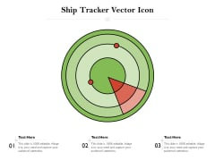 Ship Tracker Vector Icon Ppt PowerPoint Presentation Icon Tips PDF