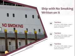 Ship With No Smoking Written On It Ppt PowerPoint Presentation Gallery Demonstration PDF