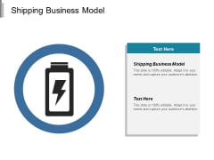 Shipping Business Model Ppt PowerPoint Presentation Professional Gridlines