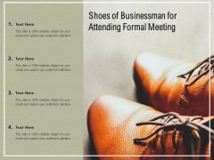 Shoes Of Businessman For Attending Formal Meeting Ppt PowerPoint Presentation Styles Mockup PDF