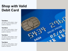 Shop With Valid Debit Card Ppt PowerPoint Presentation Ideas Icon