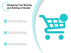 Shopping Cart Buying And Selling Of Goods Ppt Powerpoint Presentation Inspiration Information