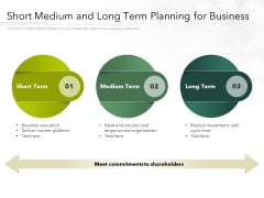 Short Medium And Long Term Planning For Business Ppt PowerPoint Presentation File Good PDF