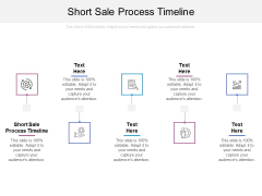 Short Sale Process Timeline Ppt PowerPoint Presentation Layouts Picture Cpb