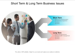 Short Term And Long Term Business Issues Ppt Powerpoint Presentation Styles Grid