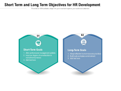 Short Term And Long Term Objectives For HR Development Ppt PowerPoint Presentation Gallery Format PDF