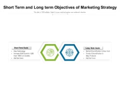 Short Term And Long Term Objectives Of Marketing Strategy Ppt PowerPoint Presentation File Professional PDF