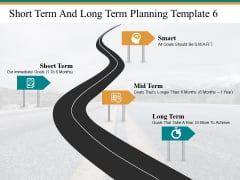Short Term And Long Term Planning Smart Mid Term Ppt PowerPoint Presentation Summary Clipart