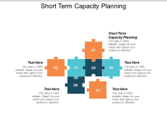 Short Term Capacity Planning Ppt PowerPoint Presentation Professional Display Cpb