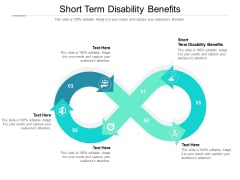 Short Term Disability Benefits Ppt PowerPoint Presentation Layouts Design Ideas Cpb Pdf