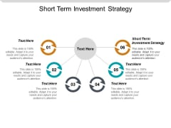 Short Term Investment Strategy Ppt PowerPoint Presentation Icon Styles Cpb