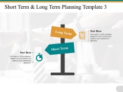 Short Term Long Term Planning Oppsition Ppt PowerPoint Presentation Slides Backgrounds