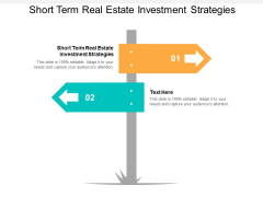 Short Term Real Estate Investment Strategies Ppt PowerPoint Presentation Portfolio Rules Cpb