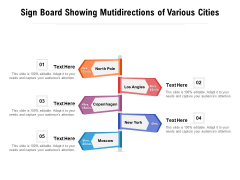 Sign Board Showing Mutidirections Of Various Cities Ppt PowerPoint Presentation Gallery Slides PDF