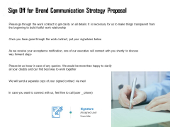 Sign Off For Brand Communication Strategy Proposal Ppt Icon Slides PDF