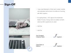 Sign Off Ppt PowerPoint Presentation Portfolio Sample
