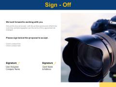 Sign Off Technology Marketing Ppt PowerPoint Presentation Portfolio Professional