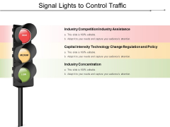 Signal Lights To Control Traffic Ppt PowerPoint Presentation Pictures Skills