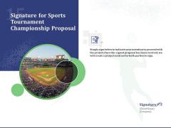 Signature For Sports Tournament Championship Proposal Ppt Slide PDF