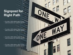 Signpost For Right Path Ppt PowerPoint Presentation Slides Graphics Pictures