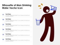 Silhouette Of Man Drinking Water Vector Icon Ppt PowerPoint Presentation Gallery Styles PDF