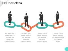 Silhouettes Ppt PowerPoint Presentation Deck