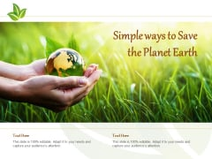 Simple Ways To Save The Planet Earth Ppt PowerPoint Presentation Show Sample
