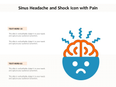 Sinus Headache And Shock Icon With Pain Ppt PowerPoint Presentation File Styles PDF