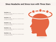 Sinus Headache And Stress Icon With Three Stars Ppt PowerPoint Presentation File Template PDF