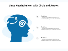 Sinus Headache Icon With Circle And Arrows Ppt PowerPoint Presentation File Picture PDF