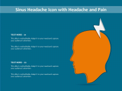 Sinus Headache Icon With Headache And Pain Ppt PowerPoint Presentation Gallery Skills PDF