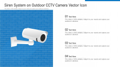 Siren System On Outdoor CCTV Camera Vector Icon Ppt PowerPoint Presentation File Professional PDF