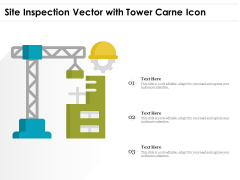 Site Inspection Vector With Tower Carne Icon Ppt PowerPoint Presentation File Information PDF