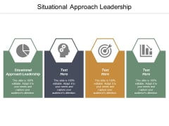Situational Approach Leadership Ppt PowerPoint Presentation File Visual Aids Cpb